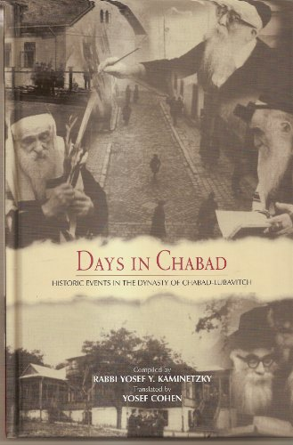 9780826604897: Days In Chabad: Historic Events in the Dynasty of Chabad-Lubavitch
