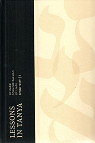 Lessons in Tanya Vol. 1 - Paperback 6 X 9 (Lessons in Tanya - Paperback 6 X 9): Schneur Z ...