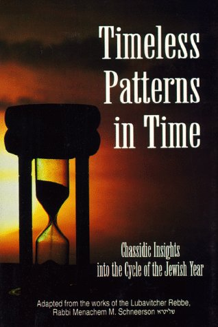 9780826605313: Timeless Patterns in Time: Chasidic Insights into the Cycle of the Jewish Year, Tishrei-Kislev