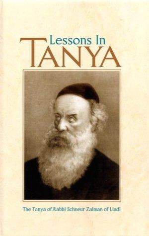 9780826605412: Lessons in Tanya, Vol. 1: Likutei Amarim, Chs. 1-34 (Lessons in Tanya)