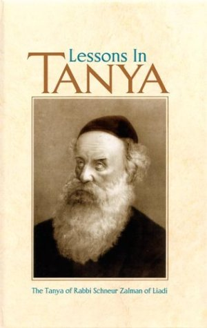 9780826605467: Lessons in Tanya: The Tanya of R. Shnuer Zalman of Liadi
