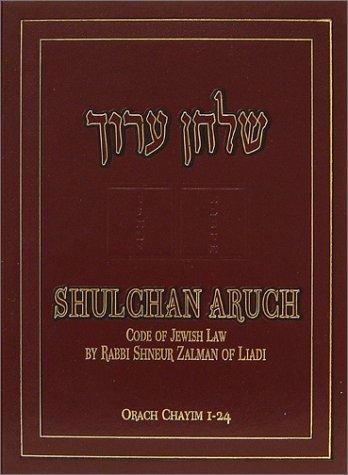 Shulchan Aruch: Code of Jewish Law, Vol.: Liadi, Shnuer Zalman