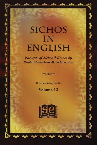 Sichos In English: Excerpts of Sichos delivered by Rabbi Menachem M. Schneerson: Schneerson, Rabbi ...
