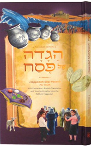 Haggadah Shel Pesach For Youth - Weiss: Rabbi Menachem M.
