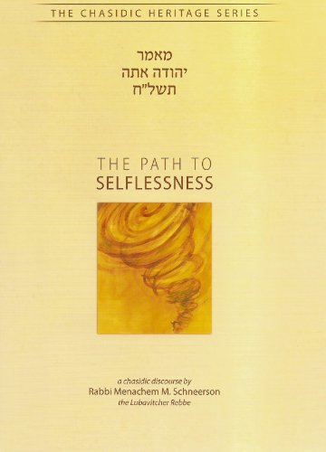 9780826607508: Path to Selflessness - Maamar Yehuda Ata (Chasidic Heritage Series)