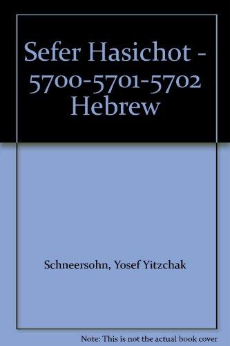 Sefer Hasichot - 5700-5701-5702 Hebrew: Schneersohn, Yosef Yitzchak