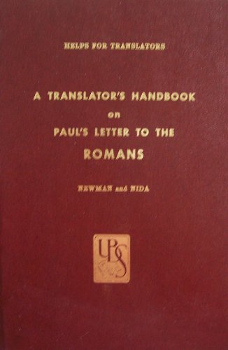 Translators Handbook on Paul's Letter to the Romans (9780826701398) by Barclay M. Newman; Eugene A. Nida