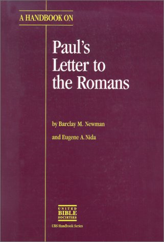 9780826701602: A Handbook on Paul's Letter to the Romans (UBS HELPS FOR TRANSLATORS)