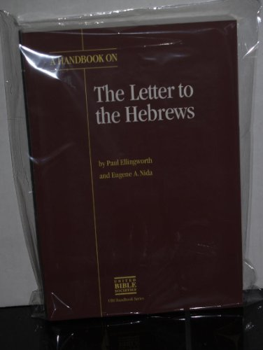 9780826701695: A Handbook on the Letter to the Hebrews (Ubs Handbooks Helps for Translators)
