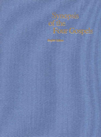 9780826705006: Synopsis of the Four Gospels: English Edition : Completely Revised on the Basis of the Greek Text of Nestle-Aland 26th Edition and Greek New Testament 3rd Edition