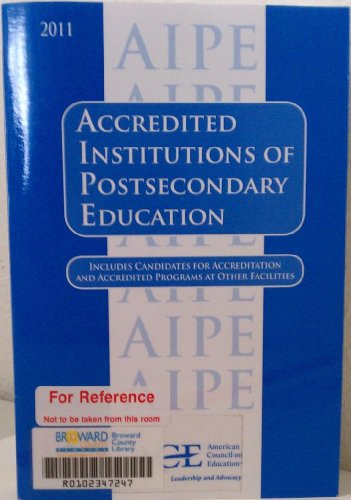 9780826800183: Accredited Institutions of Postsecondary Education 2011 (Accredited Institutions of Postsecondary Education, Programs, Candidates)