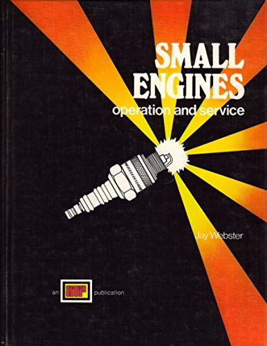 Small Engines: Operation and Service (0826900046) by Webster, Jay