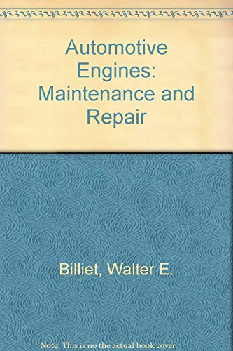 9780826900623: Automotive engines: maintenance and repair