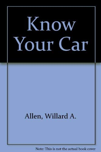 9780826901637: Know Your Car
