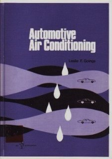 Automotive air conditioning: Goings, Leslie F