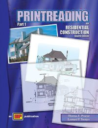 Printreading for Residential Construction, Fourth Edition (Part: Thomas E. Proctor,