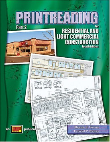 Printreading for Residential and Light Commercial Construction,: Thomas E. Proctor,