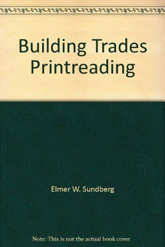 Building trades blueprint reading 5th edition p1 by elmer sundberg building trades blueprint reading 5th edition p1 elmer sundberg malvernweather Gallery