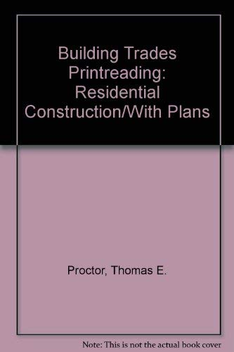 9780826904430: Building Trades Printreading: Residential Construction/With Plans
