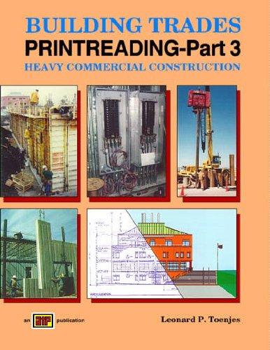 Building Trades Printreading: Heavy Commercial Construction: Leonard P. Toenjes