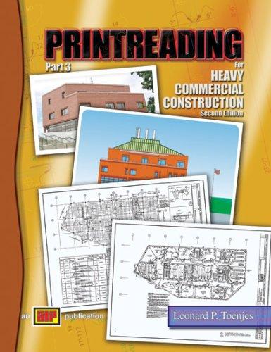 Printreading for Heavy Commercial Construction Part 3: Leonard P. Toenjes