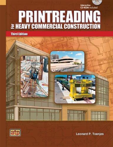 Printreading for Heavy Commercial Construction - Part: Leonard P. Toenjes