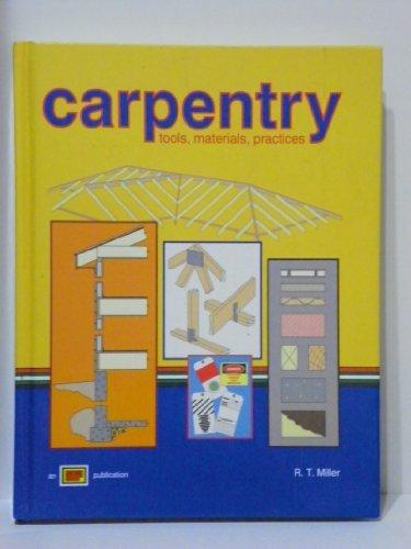 9780826905598: Carpentry: Tools, Materials, Practices