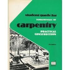 Fundamentals of Carpentry 2 : Practical Construction: Elmer W. Sundberg;