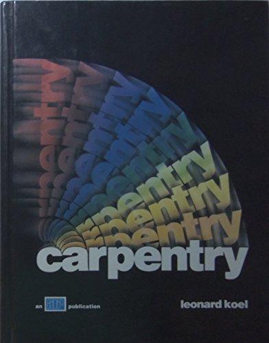 Carpentry: Koel, Leonard
