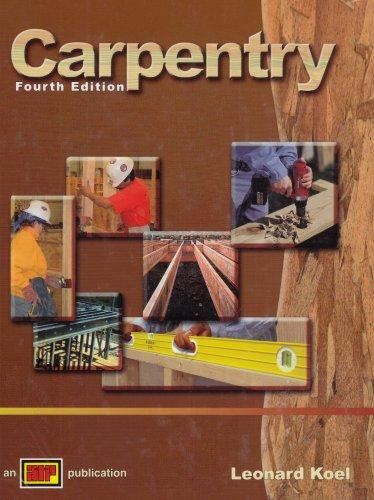 9780826907387: Carpentry,4th Edition