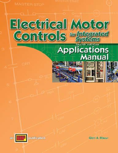 9780826912206: Electrical Motor Controls for Integrated Systems Applications Manual