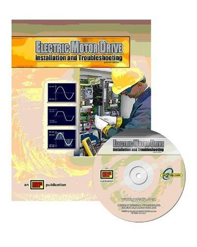 9780826912527: Electric Motor Drive Installation and Troubleshooting