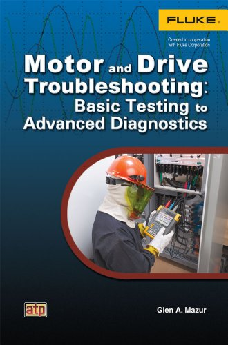 9780826915382: Motor and Drive Troubleshooting: Basic Testing to Advanced Diagnostics