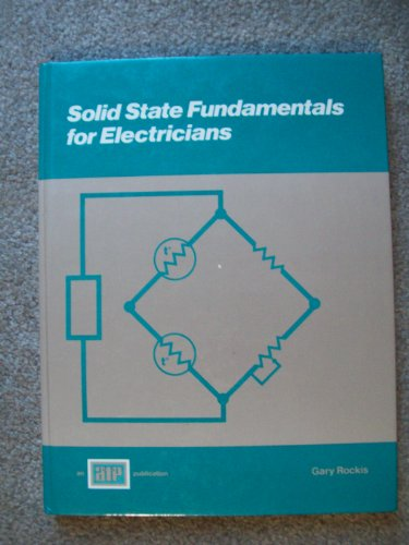 9780826916280: Solid State Fundamentals for Electricians