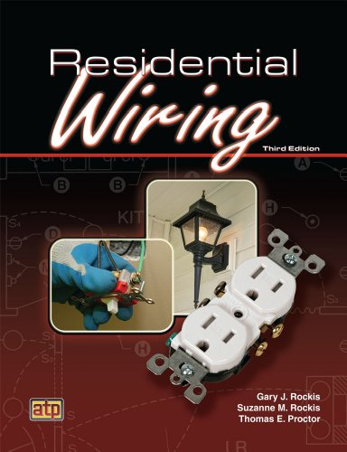 Residential Wiring (9780826916563) by Gary Rockis; Suzanne M. Rockis; Thomas E. Proctor