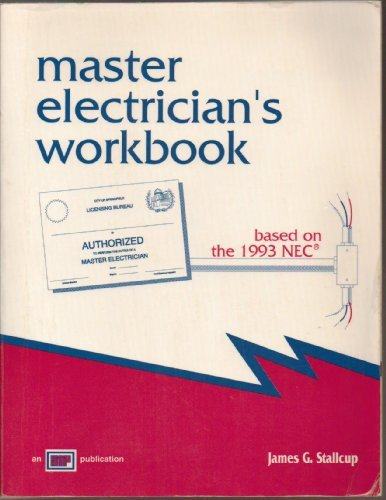 Master Electrician's Workbook: Based on the 1993 NEC