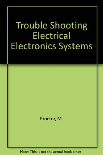 9780826917782: Trouble Shooting Electrical Electronics Systems