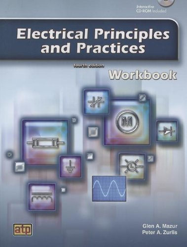 9780826918123: Electrical Principles and Practices: Workbook