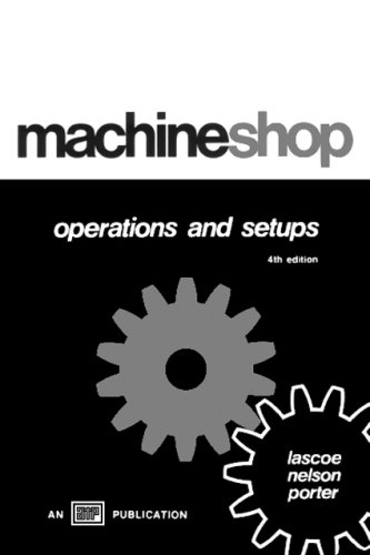 Student Guide for Machine Shop Operations and: Draves, Howard M.
