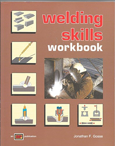9780826930057: Welding Skills Workbook