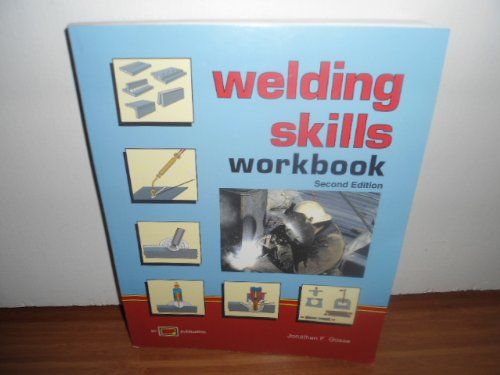 9780826930088: Welding Skills: Workbook to Accompany Miller