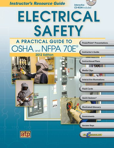 9780826935878: Electrical Safety A Practical Guide to OSHA and NFPA 70E® Instructor's Resource Guide