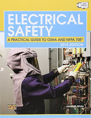 9780826935892: Electrical Safety: A Practical Guide to OSHA and NFPA 70E