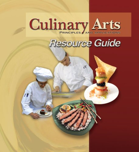 9780826942036: Culinary Arts Principles and Applications Resource Guide