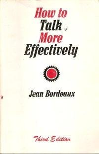 How to Talk More Effectively: Jean Bordeaux