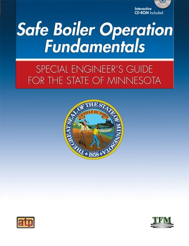 9780826946119: Safe Boiler Operation Fundamentals: Special Engineer's Guide for the State of Minnesota