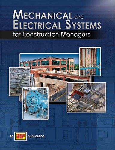 9780826993601: Mechanical and Electrical Systems for Construction Managers