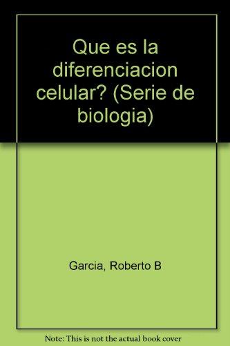 Que es la diferenciacion celular? (Serie de: Roberto B Garcia