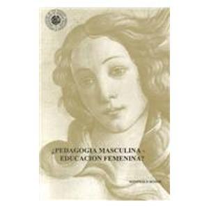9780827031692: Pedagogia Masculina Educacion Fermenina (Spanish Edition)