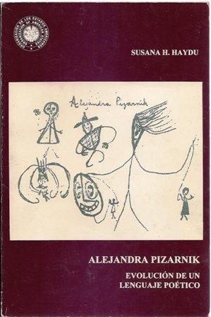 9780827035355: Title: Alejandra Pizarnik Evolucion de un lenguaje poetic